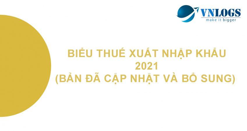 bieu-thue-xuat-nhap-khau-2021