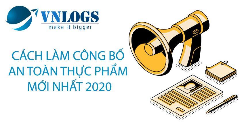 cach-lam-thu-tuc-cong-bo-an-toan-thuc-pham-2020