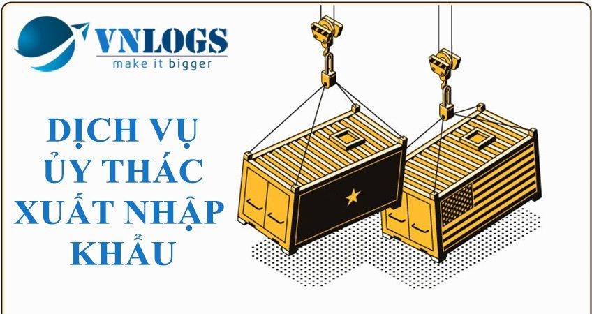 dich-vu-uy-thac-xuat-nhap-khau-hang-hoa